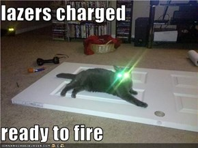 lazers charged  ready to fire