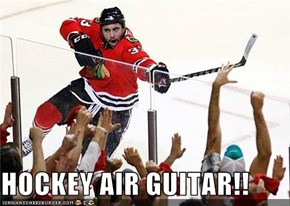 HOCKEY AIR GUITAR!!
