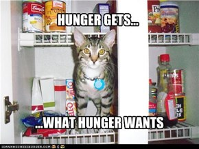 HUNGER GETS...