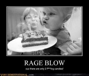 RAGE BLOW