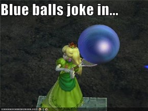 Blue balls joke in...