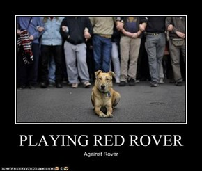 PLAYING RED ROVER