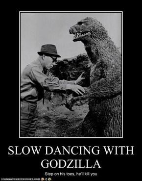SLOW DANCING WITH GODZILLA
