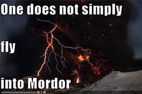One does not simply fly into Mordor