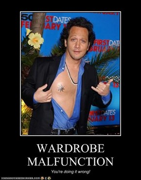 WARDROBE MALFUNCTION