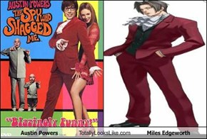 Austin Powers Totally Looks Like Miles Edgeworth
