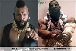 Mr. T Totally Looks Like Barrett from FF7