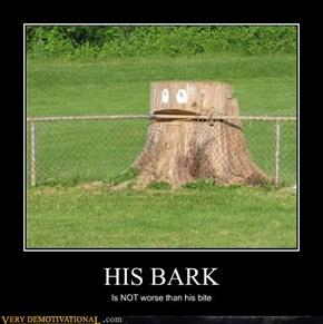 HIS BARK