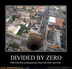 DIVIDED BY ZERO