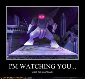 I'M WATCHING YOU...