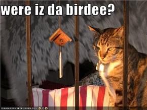 were iz da birdee?