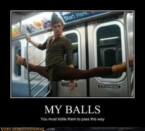 MY BALLS