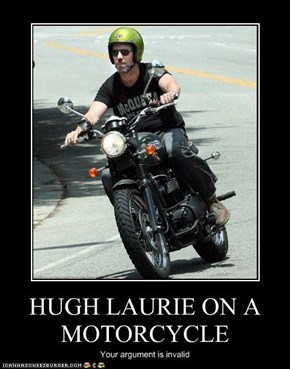 HUGH LAURIE ON A MOTORCYCLE