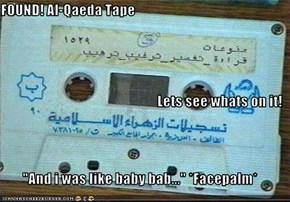 FOUND! Al-Qaeda Tape