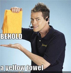BEHOLD a yellow towel