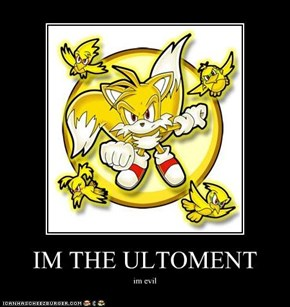IM THE ULTOMENT