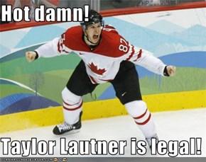 Hot damn!  Taylor Lautner is legal!