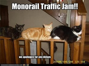 Monorail Traffic Jam!!