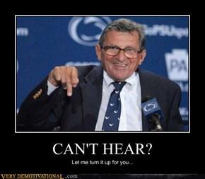 CANT HEAR?