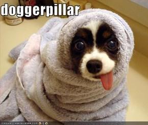 doggerpillar