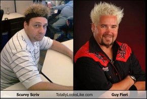 Scurvy Scriv Totally Looks Like Guy Fieri