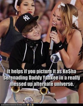 It helps if you picture it as Ke$ha serenading Daddy Yankee in a really messed up alternate universe.