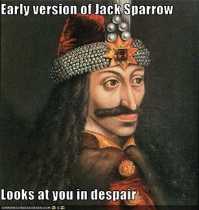 Early version of Jack Sparrow  Looks at you in despair