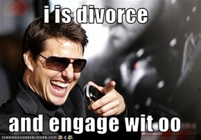 i is divorce  and engage wit oo