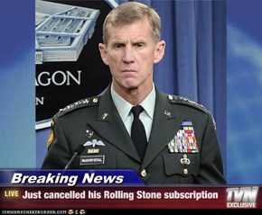 Breaking News - Just cancelled his Rolling Stone subscription