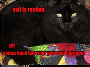 evil is resting