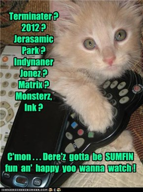 Terminater ?  2012 ?  Jerasamic  Park ?  Indynaner  Jonez ?  Matrix ?  Monsterz,  Ink ?