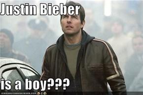 Justin Bieber  is a boy???