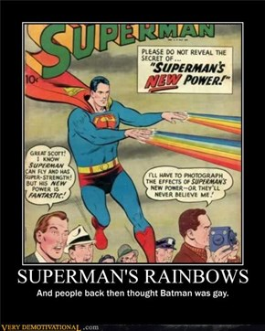 Superman's Rainbows