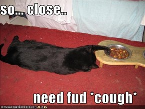 so... close..  need fud *cough*