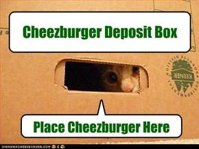 Cheezburger Deposit Box