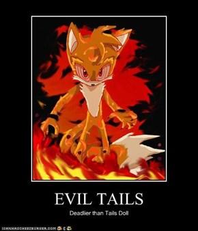 EVIL TAILS