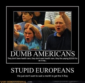 STUPID EUROPEANS