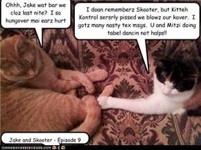 Jake and Skooter - Underkover Katz - Episode 9