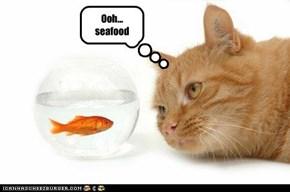 Ooh... seafood