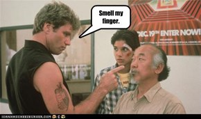 Smell my finger.