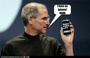 i have an iphone! HAHA