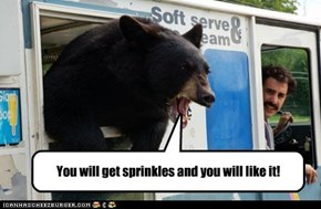 You will get sprinkles and you will like it!