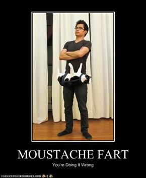 MOUSTACHE FART