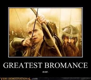 GREATEST BROMANCE
