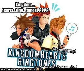 kingdom... hearts...ring....tones?????