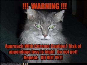 !!!  WARNING !!!