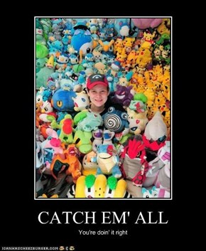 CATCH EM' ALL