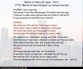 "Battle of New LOL'eans - Part 1  (TTO ""Battle of New Orleans"" by Johnny Horton)"