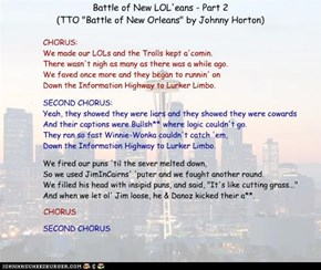 "Battle of New LOL'eans - Part 2  (TTO ""Battle of New Orleans"" by Johnny Horton)"