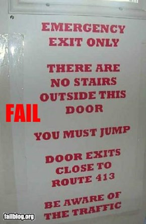 Emergency Exit Fail